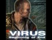 Virus: Beginning of End