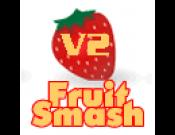 Fruit Smash V2