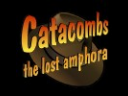 Catacombs. The Lost Amphora